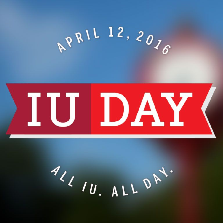 Graphic: IU Day, All IU. All Day. April 12, 2016